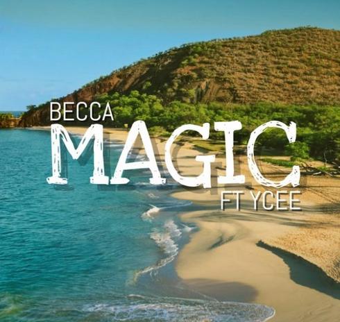 [Music] Becca x Ycee - Magic