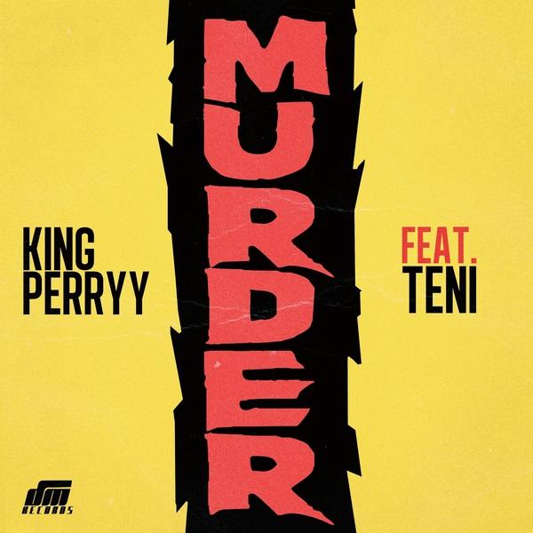 (Music) King Perryy x Teni - Murder