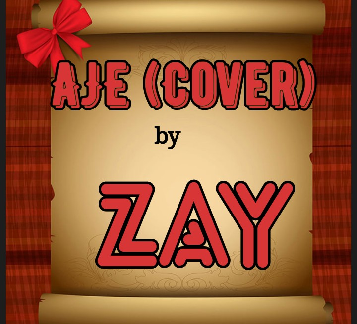 (Music) Zay - Aje (Cover)