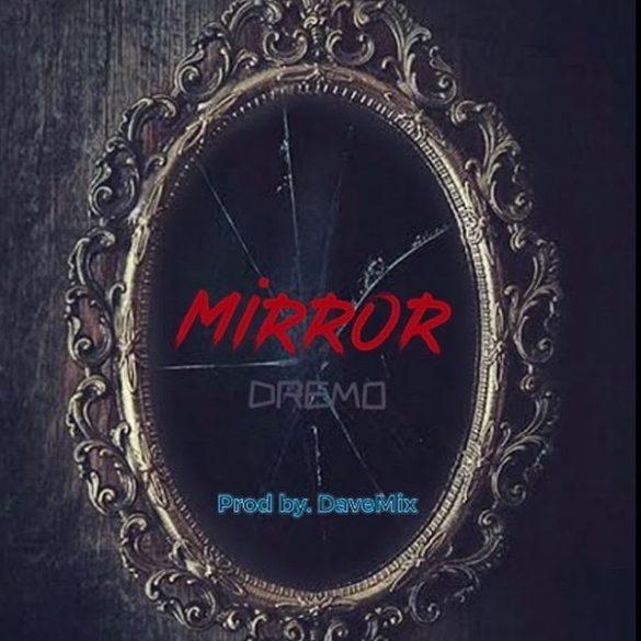 [Music] Dremo - Mirror