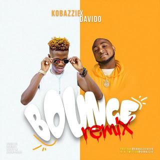 (Music) Kobazzie x Davido - Bounce Remix