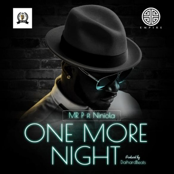 [Music] Mr P x Niniola - One More Night