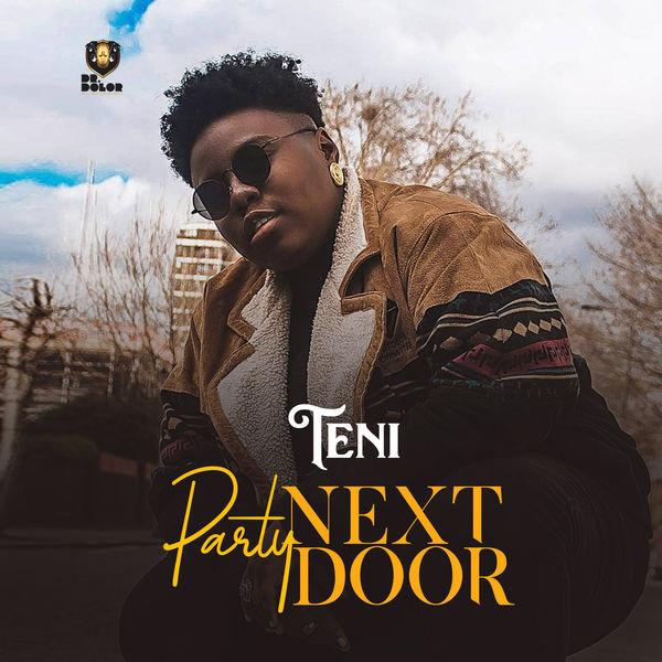 (Music) Teni - Party Next Door