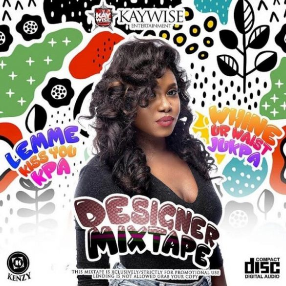 [Mixtape] DJ Kaywise – Designer Mixtape
