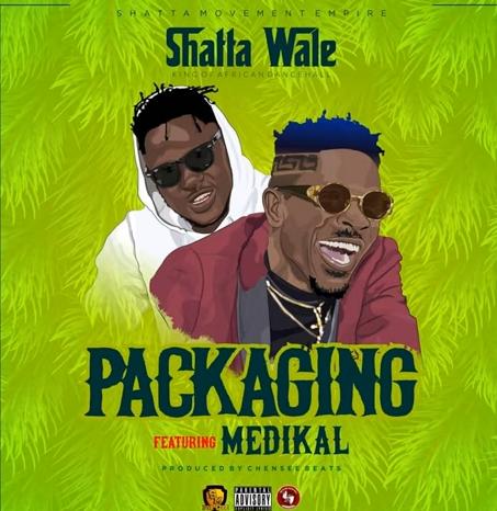 [GH Music] Shatta Wale ft. Medikal - Packaging