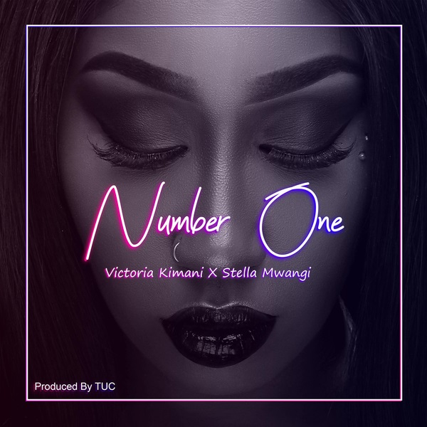(Music) Victoria Kimani ft. Stella Mwangi – Number One