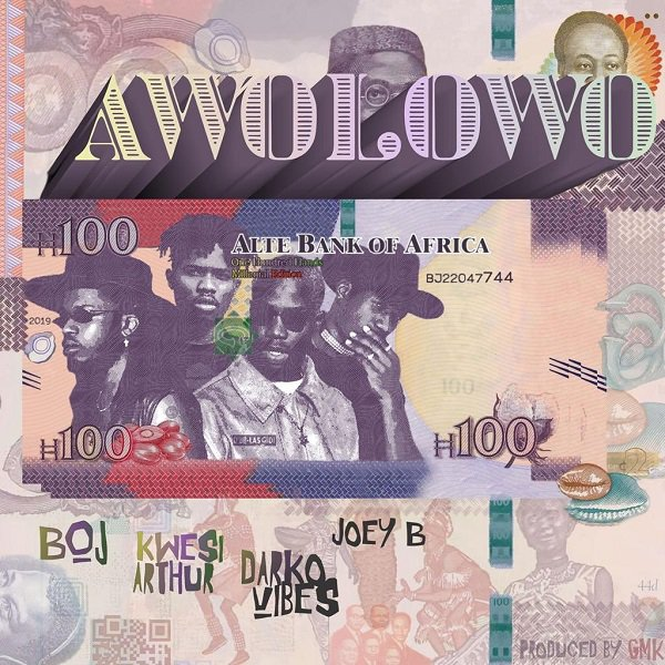 [Download MP3] BOJ ft Kwesi Arthur x DarkoVibes x Joey B - Awolowo