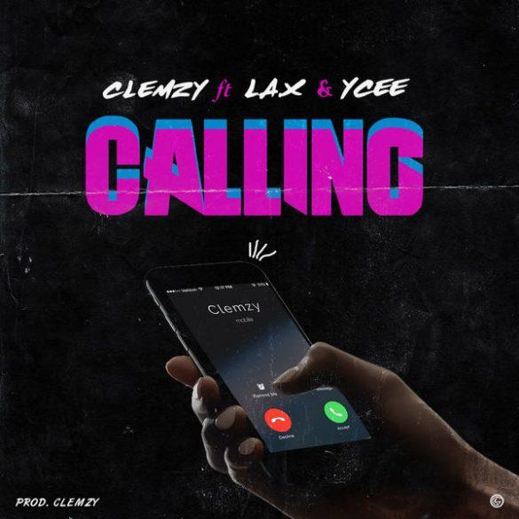 [Music] Clemzy ft L.A.X ft Ycee - Calling