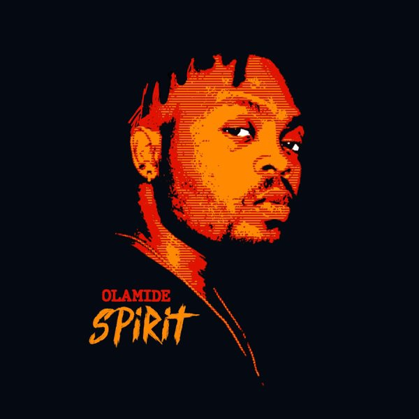 (Lyrics) Olamide - Spirit Lyrics