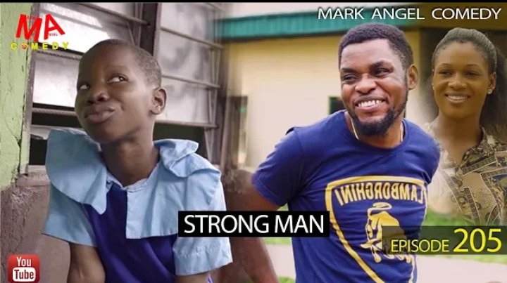 (Comedy) Mark Angel Comedy - Strong Man Episode 205