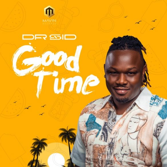 [Music] Dr Sid - Good Time