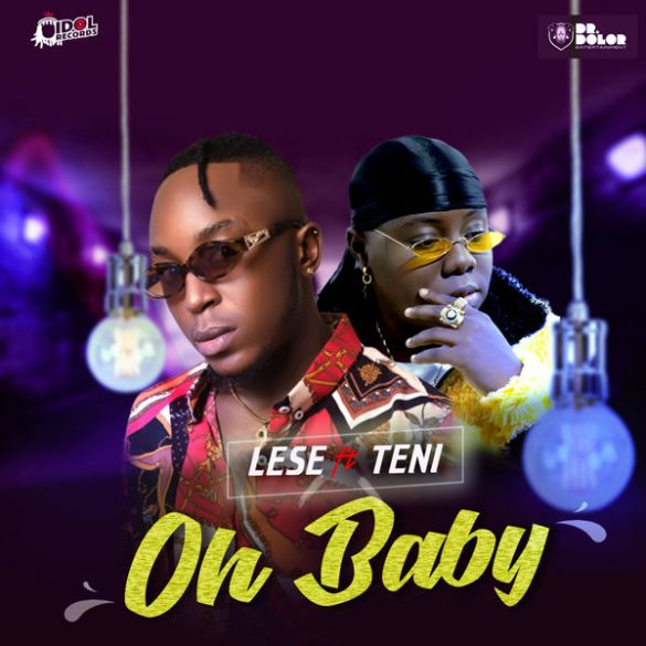 [Music] Lese ft Teni - Oh Baby
