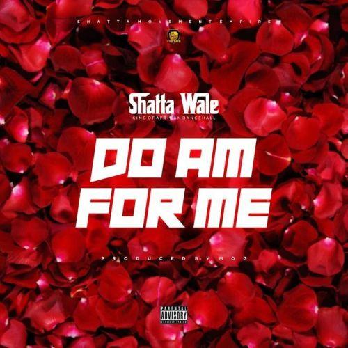 [GH Music] Shatta Wale - Do Ham For Me