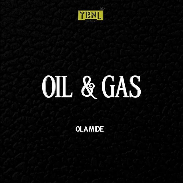 [Music] Olamide - Oil And Gas