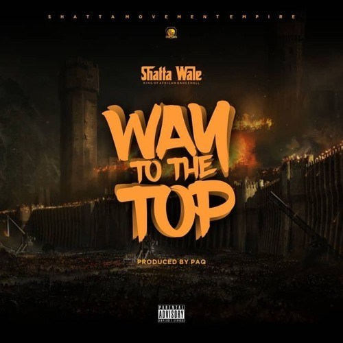 [GH Music] Shatta Wale - Way To The Top