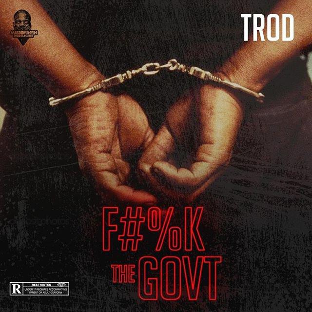 [Music] Trod - F#vck The Govt