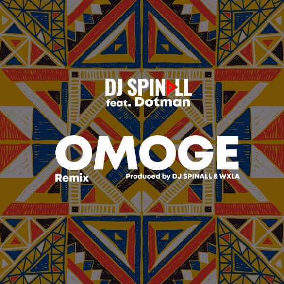 [Music] Dj Spinall ft Dotman -- Omoge (Refix)