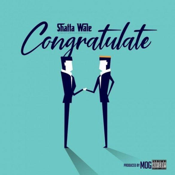 [GH Music] Shatta Wale -- Congratulate