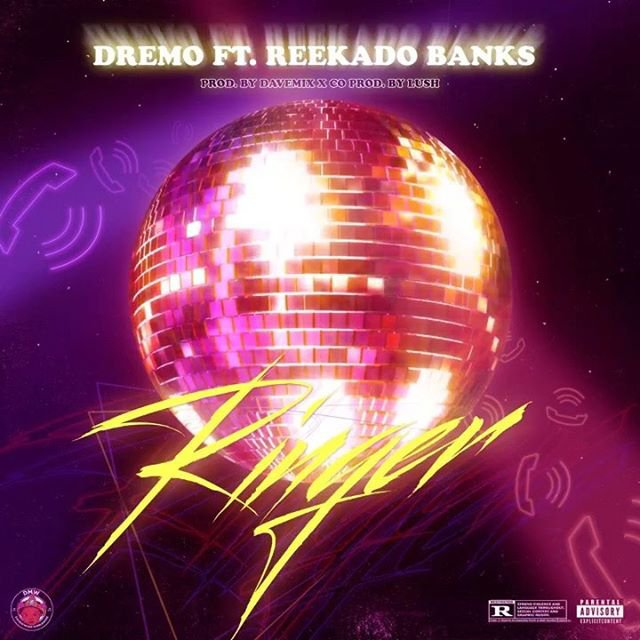[Music] Dremo ft Reekado Banks -- Ringer