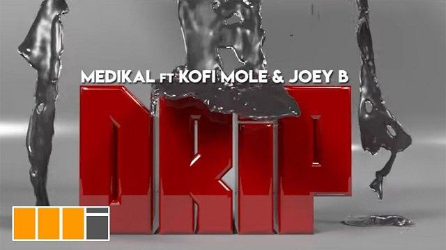 [Video] Medikal ft Kofi Mole x Joey B -- Drip Official Video