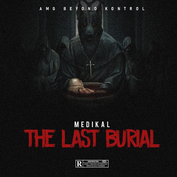 [GH Music] Medikal -- The Last Burial