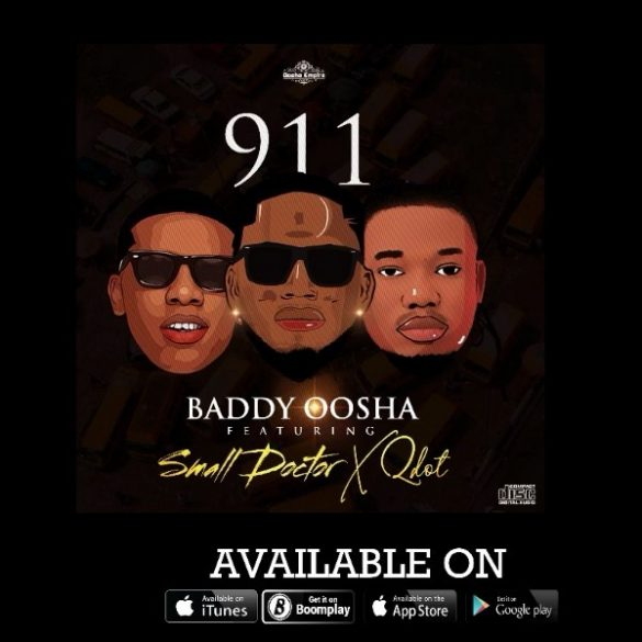 [Music] Baddy Oosha ft Small Doctor x Qdot -- 911