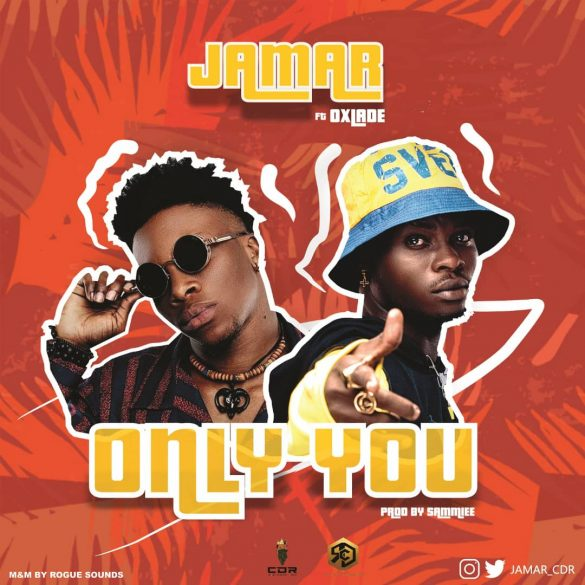 [Music] Jamar ft Oxlade -- Only You