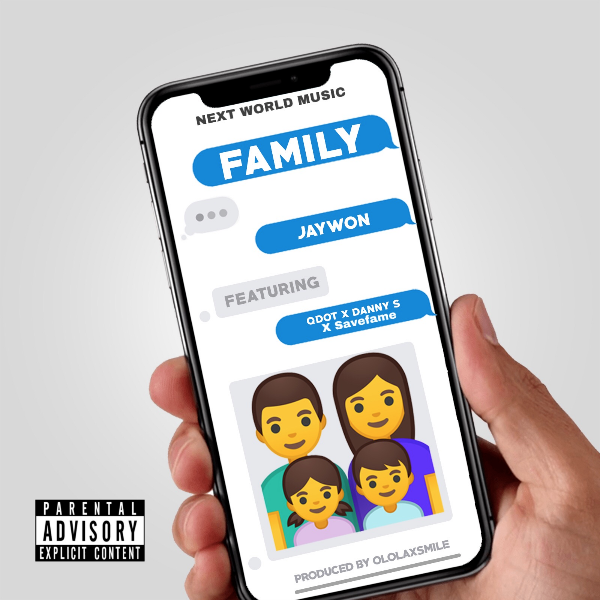 [Music] Jaywon ft. Danny S x Qdot x SaveFame -- My Family