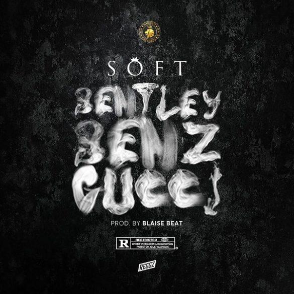 [Music] Soft -- Bentley Benz & Gucci
