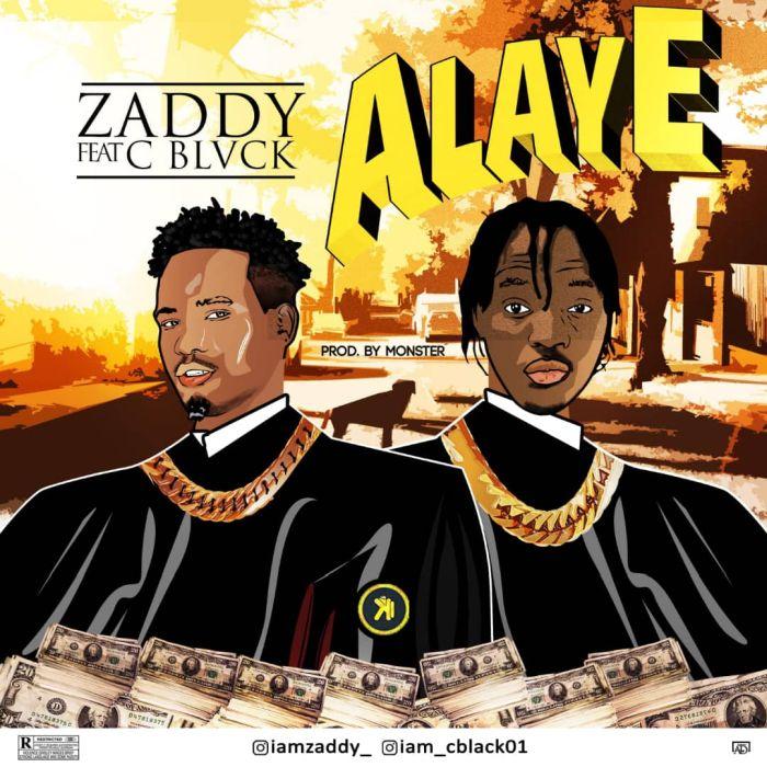 [Music] Zaddy ft C Black -- Alaye