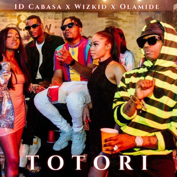 [Music] ID Cabasa ft Olamide x Wizkid -- Totori