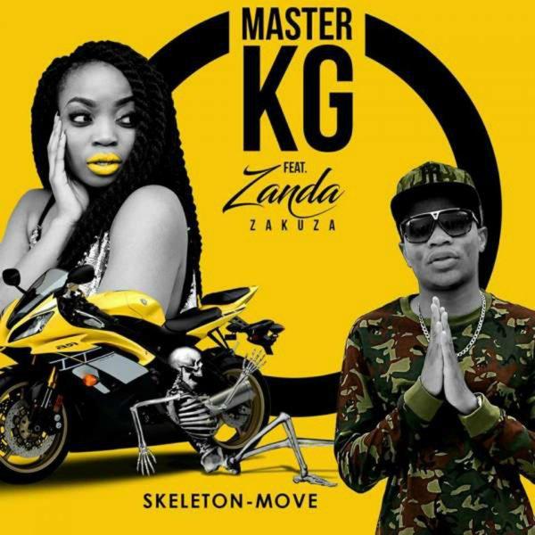 [Music] Master KG ft Zanda Zakuza -- Skeleton Move