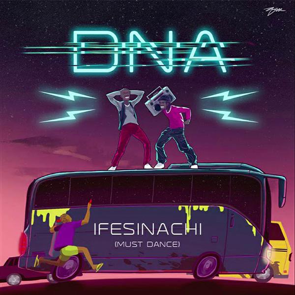 [Music] DNA -- Ifesinachi (Must Dance)