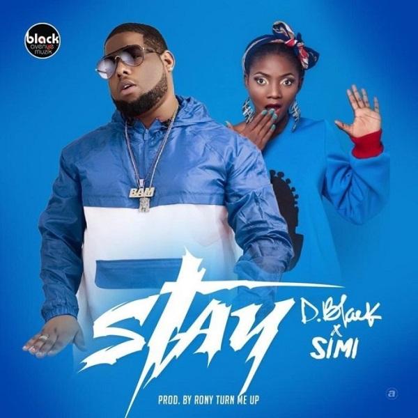 [Music] D-Black ft. Simi -- Stay