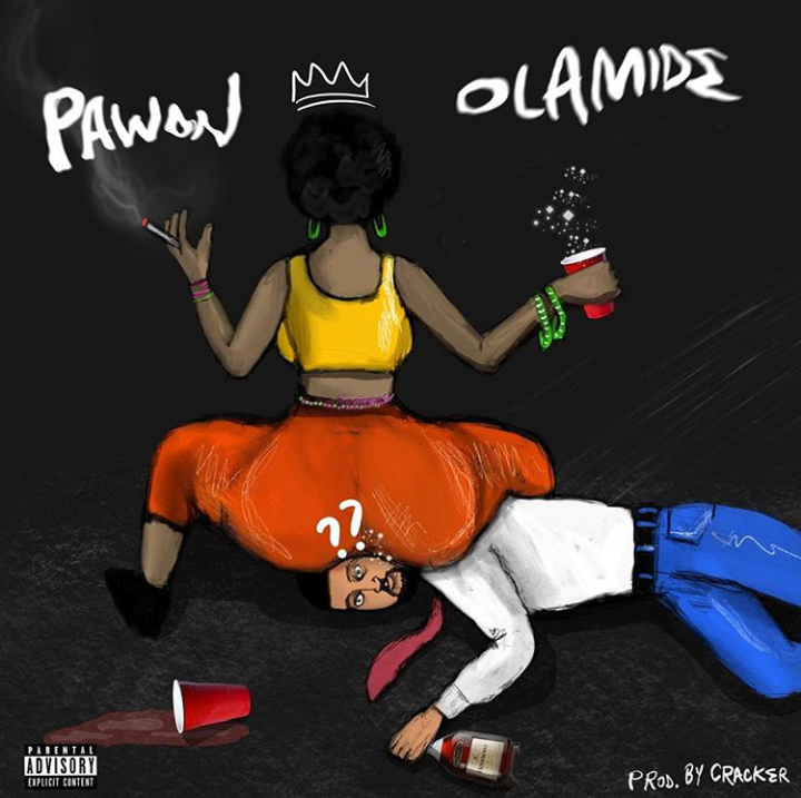 [Music] Olamide -- Pawon