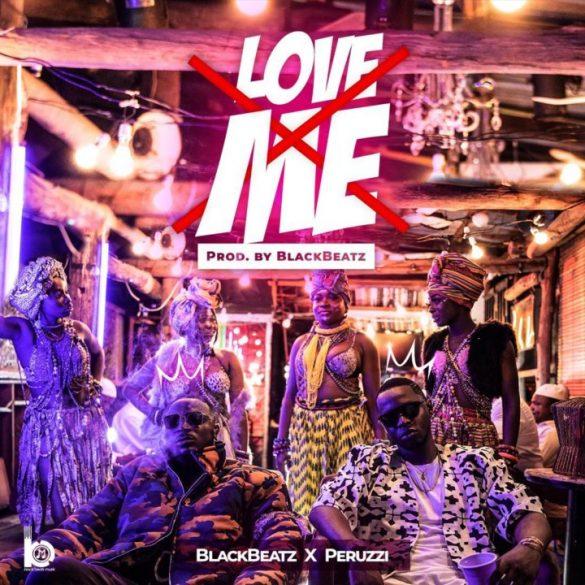 [Music] Black Beatz ft. Peruzzi - Love Me