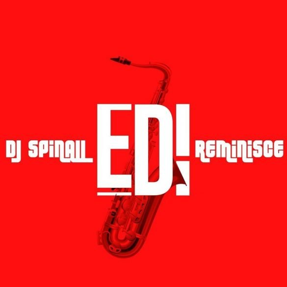 [Music] Dj Spinall ft. Reminisce - Edi