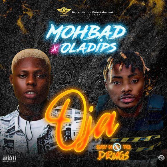 [Music] Mohbad ft. Oladips - Oja