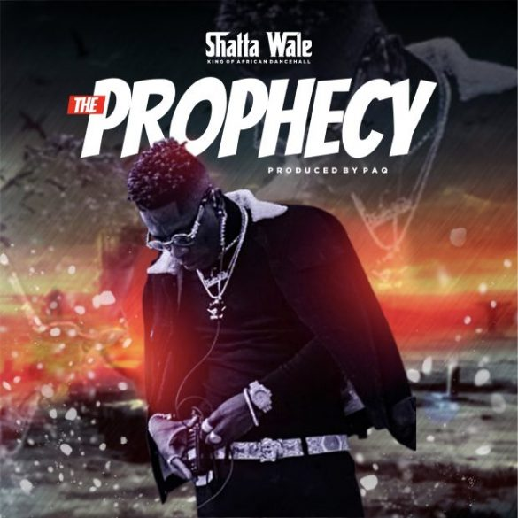 [Music] Shatta Wale - The Prophecy