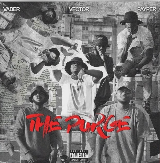 [Music] Vector ft. Payper x Vader - The Purge