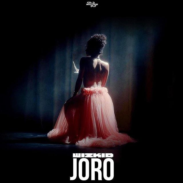 [Music] Wizkid - Joro