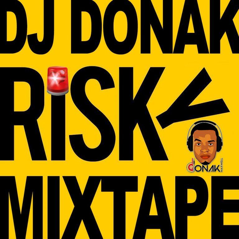 [Mixtape] DJ Donak - Risky Mixtape
