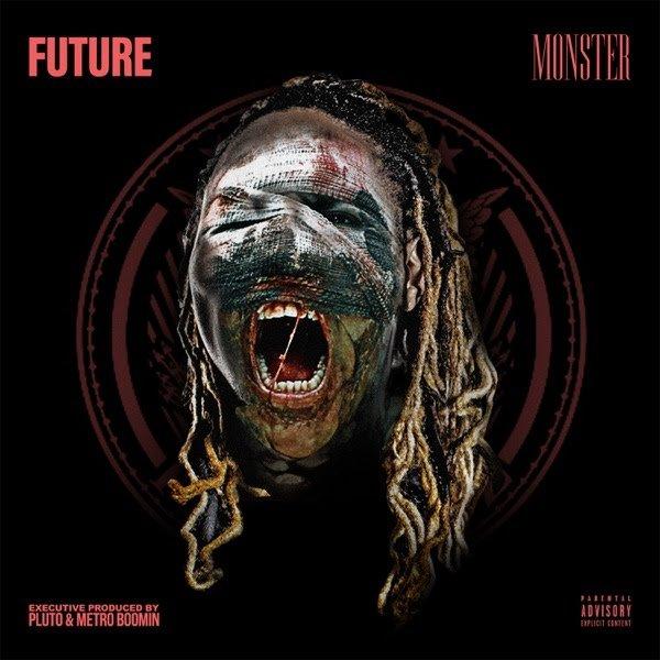 [Album] Future - Monster (Mixtape)