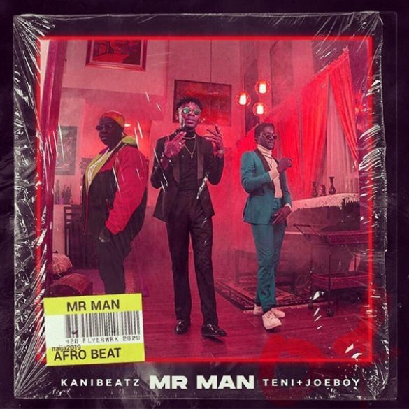 [Music] Kani Beatz ft. Teni x Joeboy - Mr Man