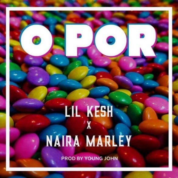 [Instrumental] Lil Kesh ft Naira Marley - O Por
