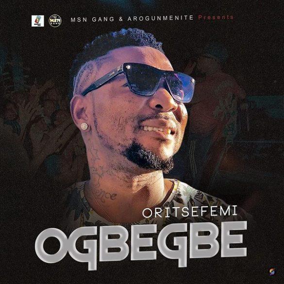 [Music] Oritse Femi - Ogbegbe