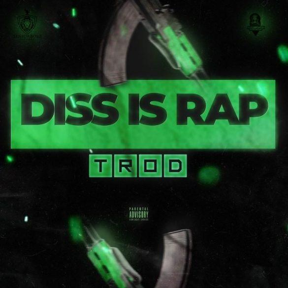 [Music] Trod - Diss Is Rap