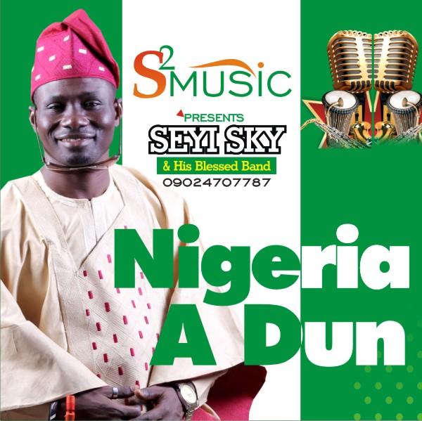 [Music] Seyi Sky - Nigeria Adun