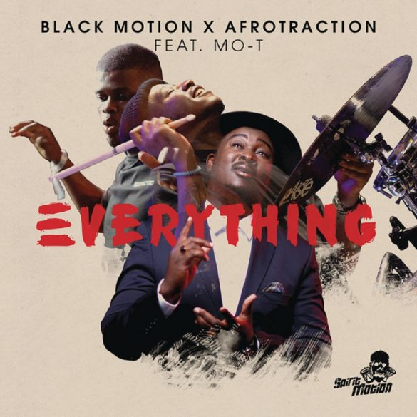 [Music] Black Motion x Afrotraction ft. Mo-T – Everything