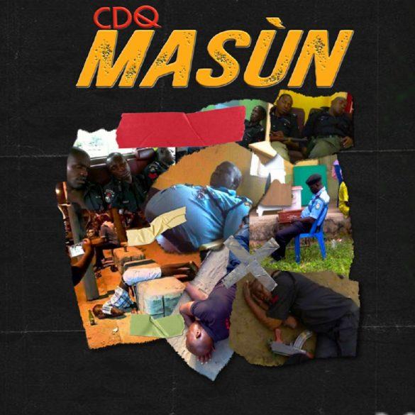 [Music] CDQ - Masun